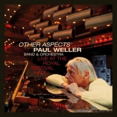 Paul Weller - Other Aspects Live At the Royal Albert Hall (2CD&DVD, 3LP & DVD)