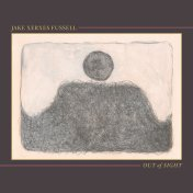 Jake Xerxes Fussell - Out Of Sight (CD, LP)