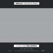 Shellac - The End of Radio (2CD, 2LP)